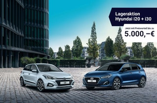 Lageraktion für Hyundai i20 und i30 Tageszulassungen!